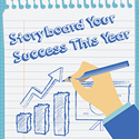 Storyboard Your Success This Year