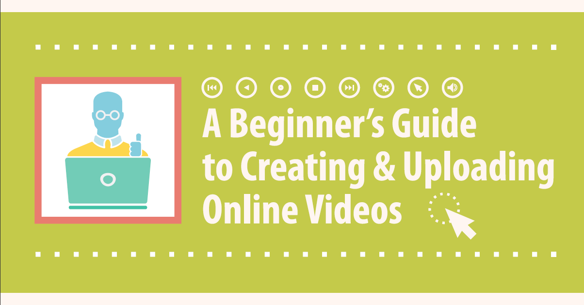 A Beginner's Guide to Online Video