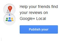 Google+ Local Publish Your Reviews