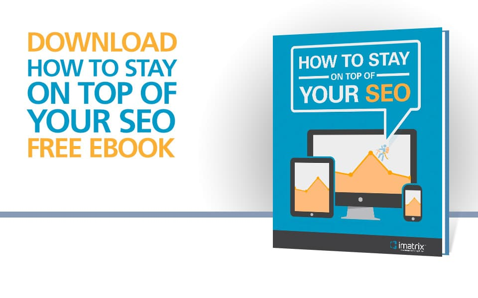 How To Stay On Top Of Your SEO - E-Book
