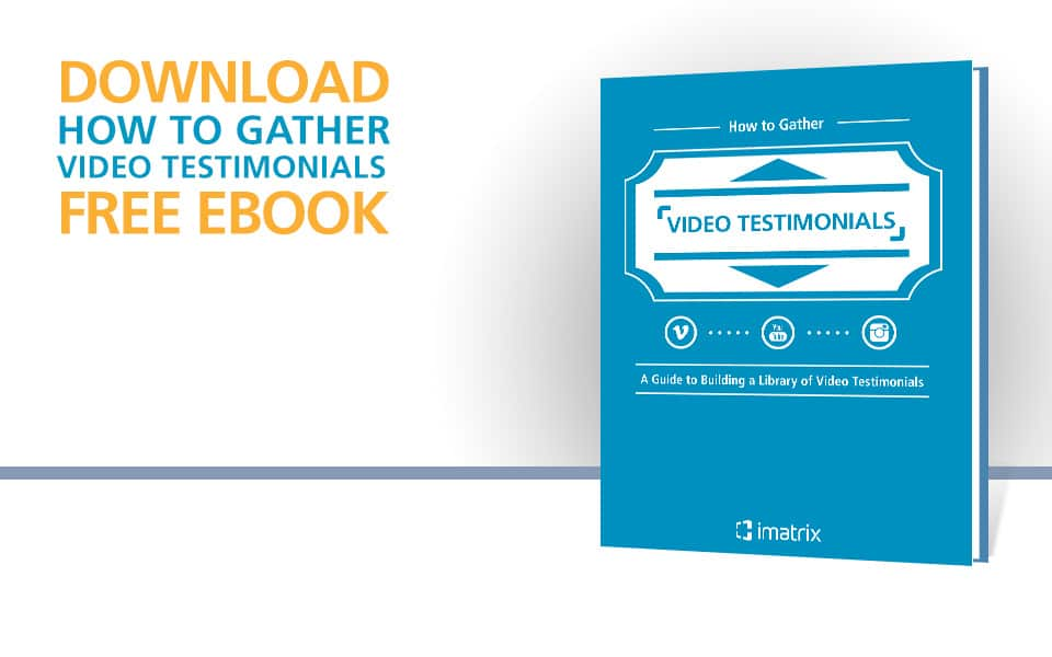 How to Gather Video Testimonials - E-Book