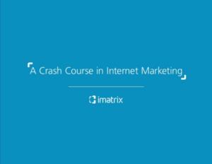 Internet Marketing Crash Course