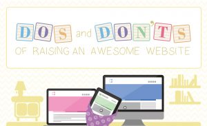 Do's and Don'ts of Raising An Awesome Website Infographic